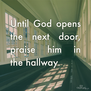 Praising in the hallway