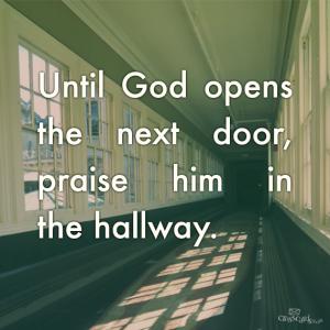 Praising in the hallway